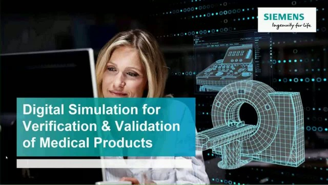 Digital Simulation for Verification & Validation of Medical Products