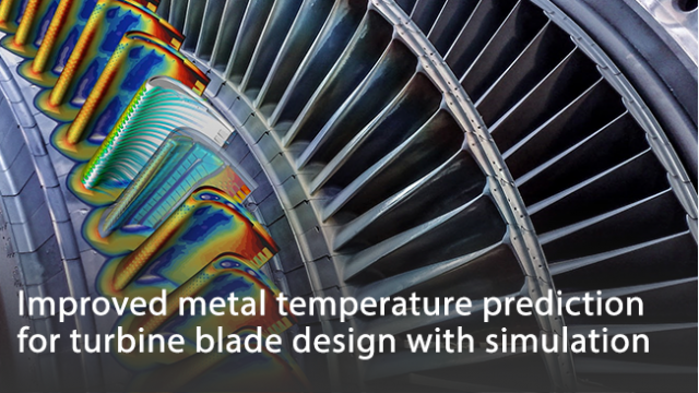 Improved metal temperature prediction for turbine blade design with simulation