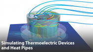 Efficiently Simulating Thermoelectric Devices and Heat Pipes