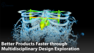 Better Products Faster through Multidisciplinary Design Exploration