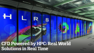 CFD Powered by HPC: Real World Solutions in Real Time