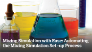 Mixing Simulation with Ease: Automating the Simulation Set-up Process