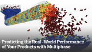Predicting the Real-World Performance of Your Products with Multiphase Simulation