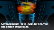 Advancements for in-cylinder analysis and design exploration