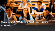 How to add CFD into a fluid mechanics course
