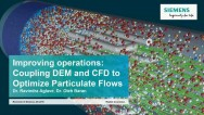 Improving Operations: Coupling DEM and CFD to Optimize Particulate Flows