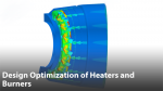 Design Optimization of Heaters and Burners