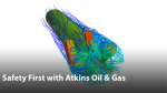 Safety First: Making Safer Designs Through CFD Simulation at Atkins Oil & Gas
