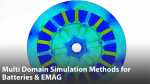 Multi Domain Simulation Methods for Batteries & Electric Machines within Electric & Hybrid Vehicle Models