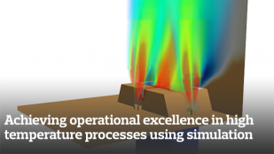 Achieving operational excellence in high temperature processes using simulation