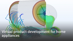 Virtual product development for home appliances – increasing efficiency while mastering functional requirements