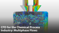 CFD for the Chemical Process Industry: Multiphase Flows