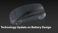 Technology Update on Battery Design