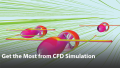 Get the most from CFD Simulation