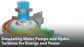 Simulating Water Pumps and Hydro Turbines for Energy and Power