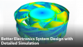 Better Electronics System Design with Detailed Fan and Blower Simulations