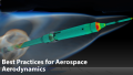 Best Practices for Aerospace Aerodynamics