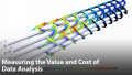 Measuring the Value and Cost of Data Analysis